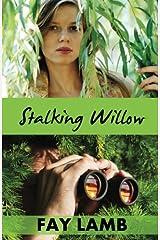Stalking Willow (Amazing Grace) (Volume 1)