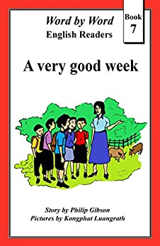 A very good week (Word by Word graded readers, Book 7) by [Gibson, Philip]