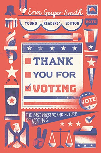 Book Cover: Thank You for Voting Young Readers' Edition: The Past, Present, and Future of Voting