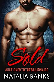 SOLD: Auctioned to the Billionaire (Steele Series Book 1)