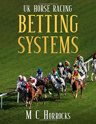 Horse betting systems uk betting line nfl week 12