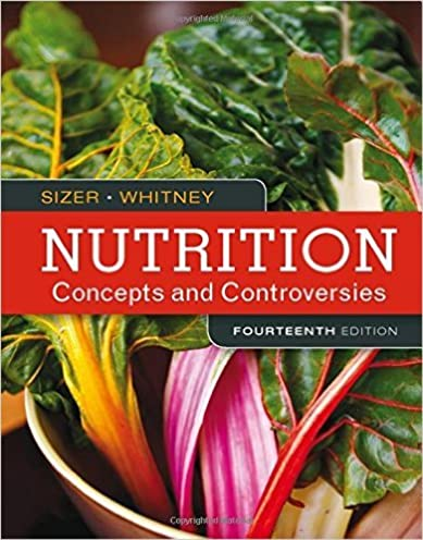 Nutrition Concepts And Controversies 13th Edition Array