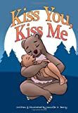 Kiss You Kiss Me, Jennifer C. Berry, 0984774823