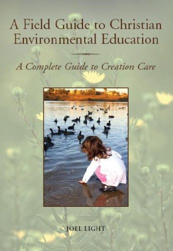 Pdfreview A Field Guide To Christian Environmental Education A