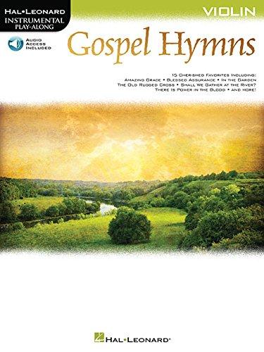 Gospel Hymns for Violin: Instrumental Play-Along (Hal Leonard Instrumental Play-along) (Gospel Hymn Book)