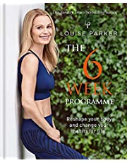 Louise Parker: The Ultimate 6-Week Programme: Six Weeks to get red carpet-ready