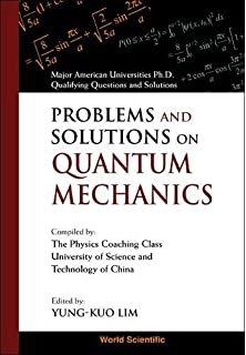 Problems and solutions in quantum chemistry and physics dover problems and solutions on quantum mechanics major american universities ph d qualifying questions fandeluxe Images