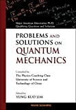 img - for Problems and Solutions on Quantum Mechanics: Major American Universities Ph. D. Qualifying Questions and Solutions book / textbook / text book
