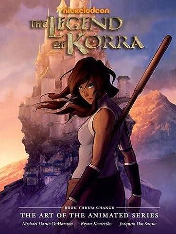 The Legend of Korra (Art of the Animated ) (Art Avatar)