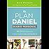 El plan Daniel, diario personal: 40 días hacia una vida más saludable (The Daniel Plan) (Spanish Edition)