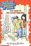The Case of the Secret Valentine (Jigsaw Jones Mystery, No. 3)
