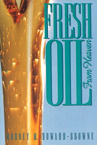Fresh Oil From Heaven