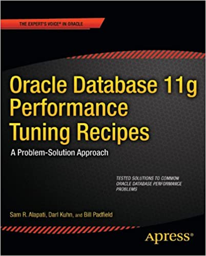 Amazon oracle database 11g performance tuning recipes a amazon oracle database 11g performance tuning recipes a problem solution approach experts voice in oracle ebook sam alapati darl kuhn fandeluxe Image collections