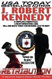 """Retribution - A Special Agent Dylan Kane Thriller Book #7 (Special Agent Dylan Kane Thrillers) (Volume 7)"" av J. Robert Kennedy"