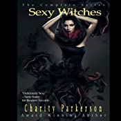 Sexy Witches: The Complete Series | Charity Parkerson