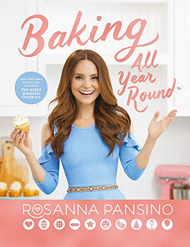 Baking All Year Round: From the author of The Nerdy Nummies Cookbook -