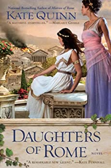 Daughters of Rome (The Empress of Rome Book 2) by [Quinn, Kate]