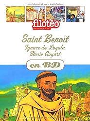 Les Chercheurs de Dieu, Tome 11 : Saint Benoit, Saint Ignace de Loyola, Marie Guyart