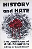 History and Hate : The Dimensions of Anti-Semitism, , 0827602677