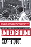 Underground: My Life with SDS and the Weathermen, Mark Rudd, 006147276X