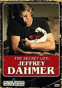 Secret Life Of Jeffrey Dahmer
