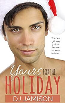 Yours For The Holiday by [Jamison, DJ]