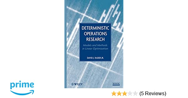 Deterministic operations research models and methods in linear deterministic operations research models and methods in linear optimization david j rader 9780470484517 amazon books fandeluxe Images