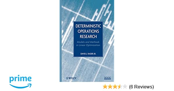 Deterministic operations research models and methods in linear deterministic operations research models and methods in linear optimization david j rader 9780470484517 amazon books fandeluxe Image collections