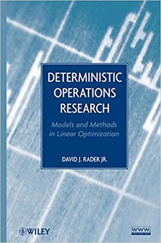 Deterministic operations research models and methods in linear deterministic operations research models and methods in linear optimization 1st edition fandeluxe Image collections