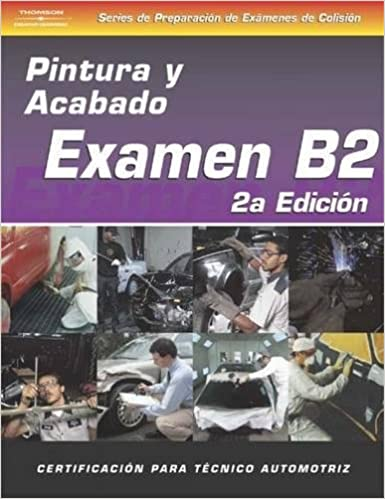 ASE Collision Test Prep Series - Spanish Version, 2E (B2): Painting and Refinishing