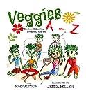 Veggies, a - Z, John Altson, 1493552767