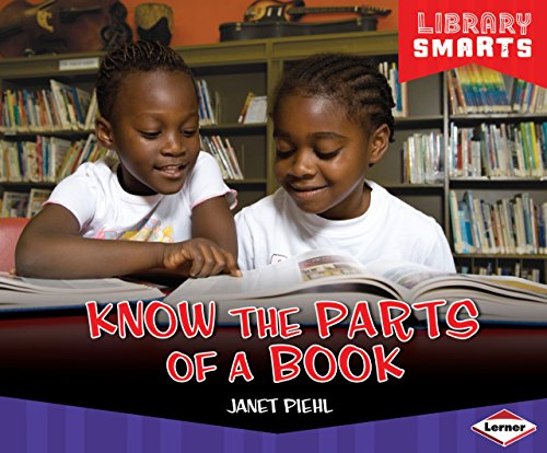 Know the Parts of a Book (Library Smarts) by Brand: Lerner Publications