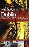 Waking up in Dublin, Mic Moroney, 1860745911