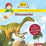 Dinosaurier (Pixi Wissen) | Cordula Thörner,Melle Siegfried