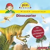Dinosaurier (Pixi Wissen) | Cordula Thörner, Melle Siegfried