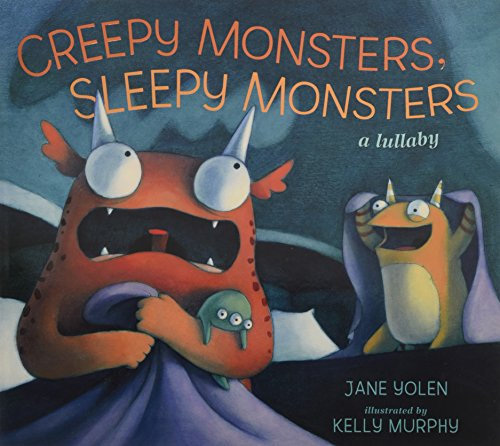 Creepy Monsters, Sleepy Monsters - Creepy Monster
