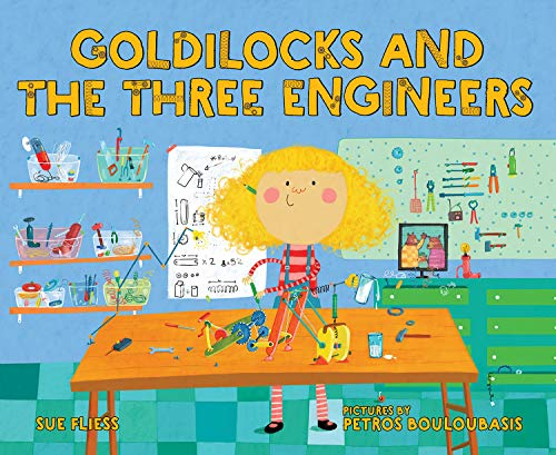 Book Cover: Goldilocks and the Three Engineers