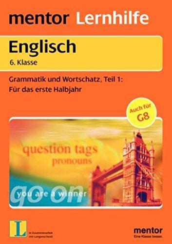 mentor-lernhilfe-englisch-6-klasse-grammatik-und-wortschatz-fr-das-erste-halbjahr-mentor-lernhilfen
