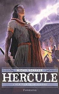 Hercule, Tome 1 : L'héritier de la foudre par Michel Honaker