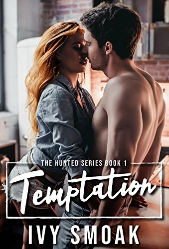 Temptation (The Hunted Series Book ()
