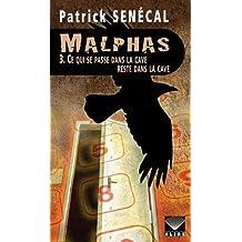 Malphas 3 - Ce qui se passe dans la cave reste dans la cave - Nº 24