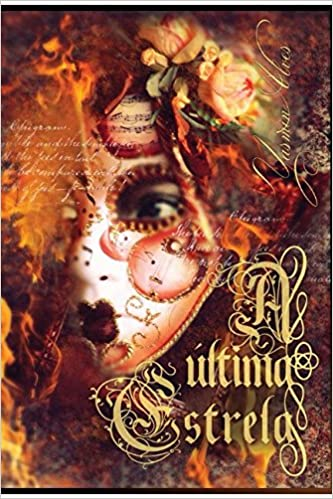 A Última Estrela (Portuguese Edition): Yasmin Alves, Laura Saintcroix: 9781520274157: Amazon.com: Books