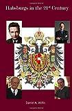 Habsburgs in the 21st Century