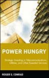 Power Hungry, Roger S. Conrad, 047144295X
