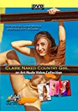 Naked Country Girl featuring Claire Anastasia and Envy - a Nude-Art Film by Claire