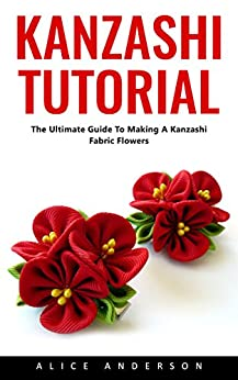 __ZIP__ Kanzashi Tutorial: The Ultimate Guide To Making A Kanzashi Fabric Flowers. diseno Columbia iniciar Ciudad asciende devices photos