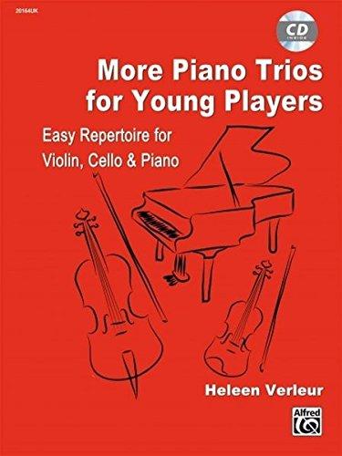 More Piano Trios for Young Players: For Violin, Cello & Piano, Parts & CD (Suzuki Method Supplement) pdf