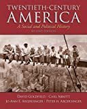 Twentieth-Century America, David Goldfield and Carl E. Abbott, 0205920233