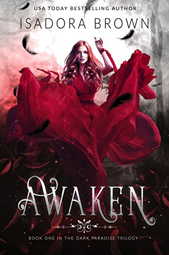 (Awaken: Book 1 in The Dark Paradise Chronicles)