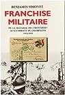 Franchise militaire - De la bataille des frontières aux combats de Champagne (1914-1915) par Simonet